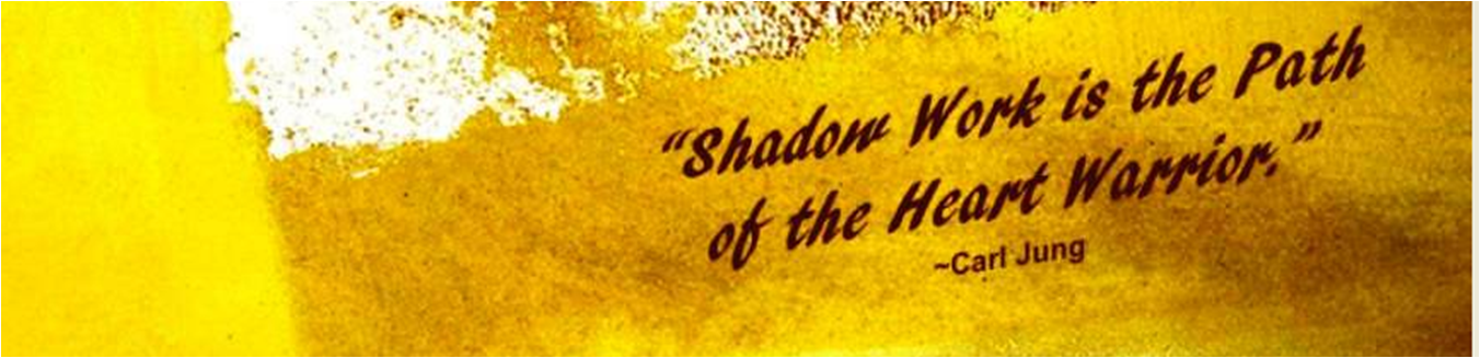 Shadow Work is the path of the Heart Warrior-3